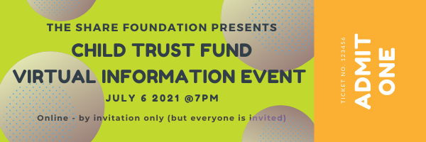 Child Trust Fund Scotland virtual event: Tuesday 6th July at 7 pm